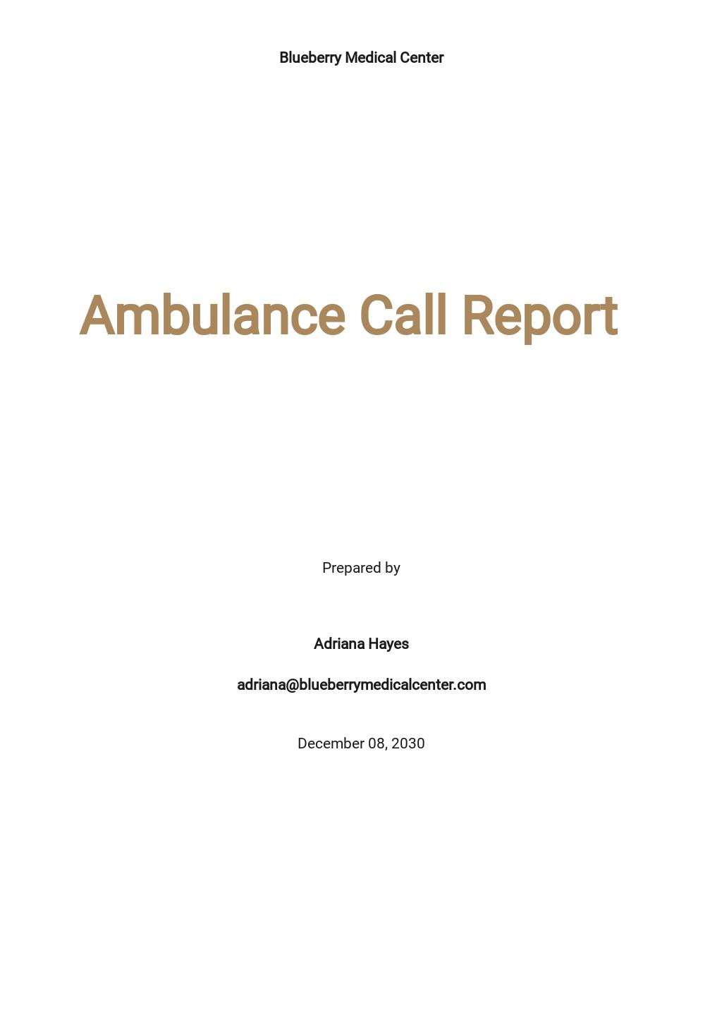 Free Ambulance Call Report Template.jpe
