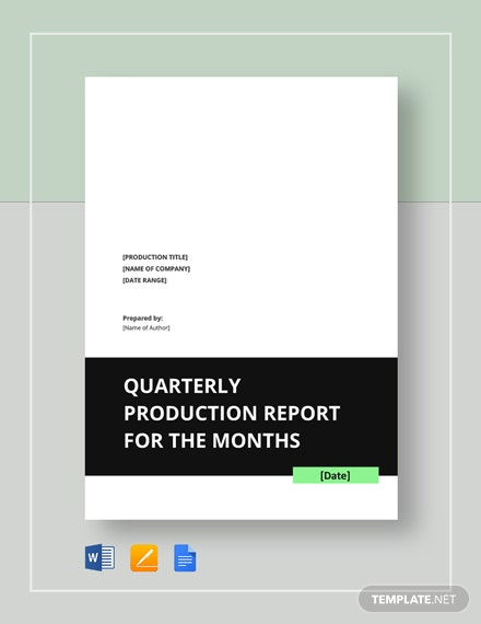Quarterly Production Report Template
