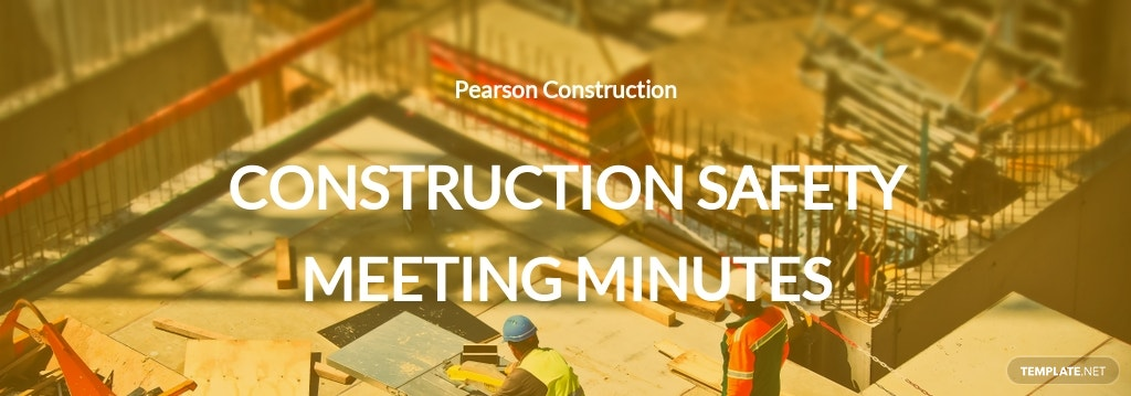 Construction Safety Meeting Minutes Template