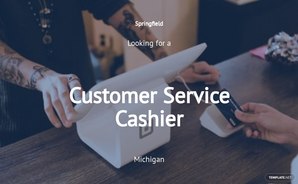 Customer Service Cashier Job Ad/Description Template