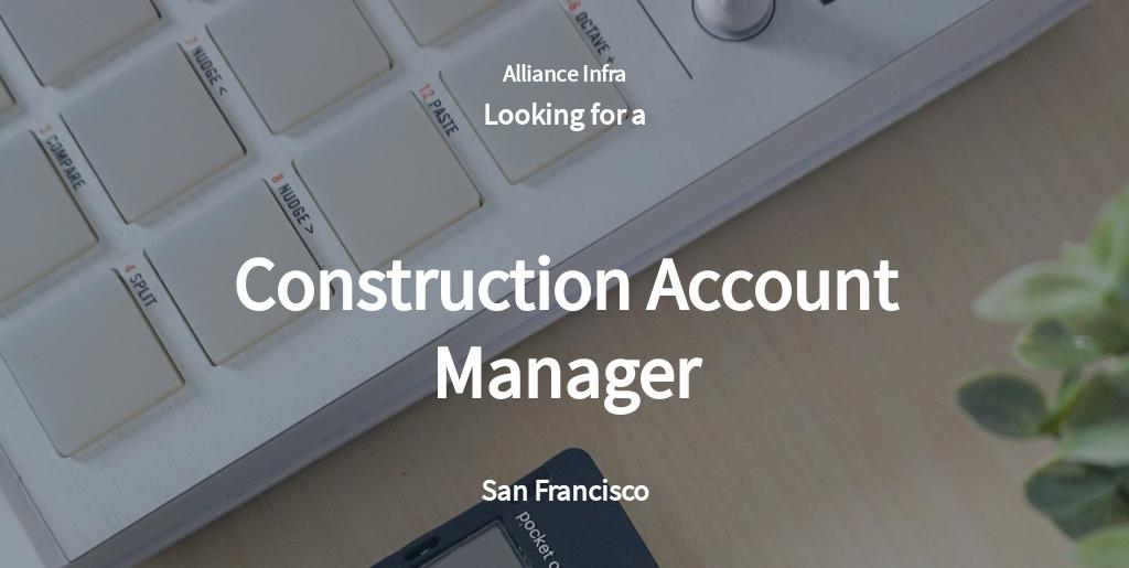 Free Construction Account Manager Job Ad/Description Template.jpe