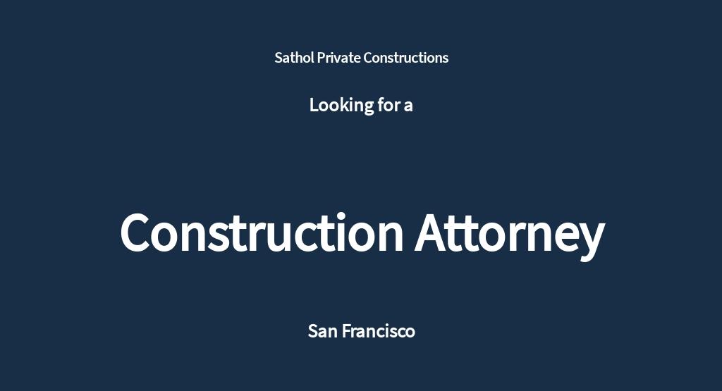 Construction Attorney Job Ad and Description Template