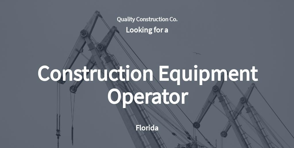 Free Construction Equipment Operator Job Ad and Description Template.jpe