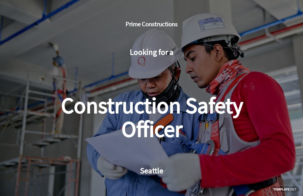 Construction Safety Officer Job Ad and Description Template