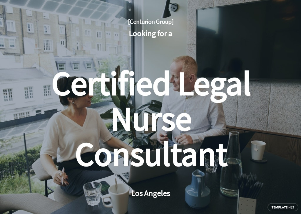 Certified Legal Nurse Consultant Job Ad and Description Template
