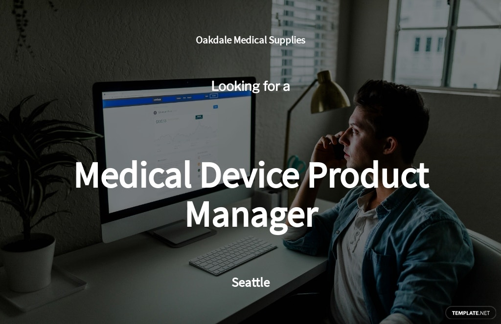 Medical Device Product Manager Job Ad/Description Template