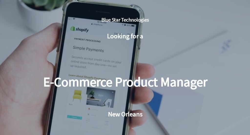 E Commerce Product Manager Job Description Template