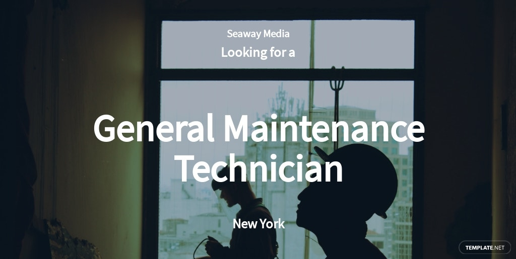 General Maintenance Technician Job Ad and Description Template