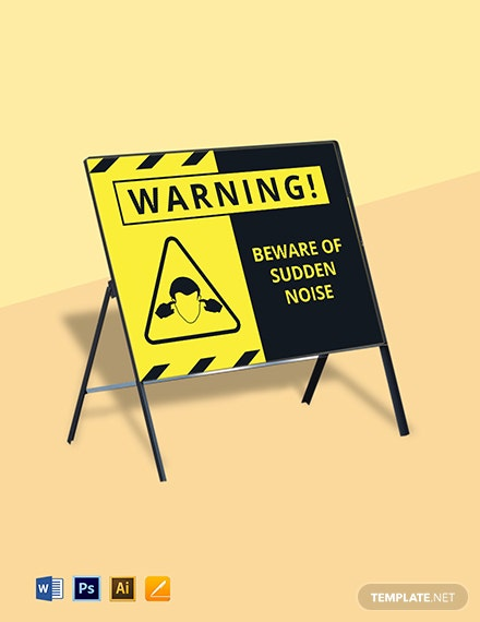 Beware of Sudden Noise Sign Template