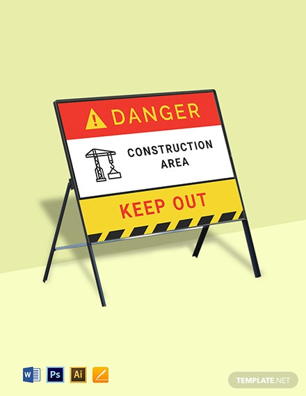 Danger Construction Area Keep Out Sign Template