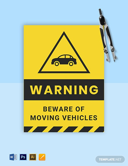 Warning Beware of Vehicle Moving Sign Template