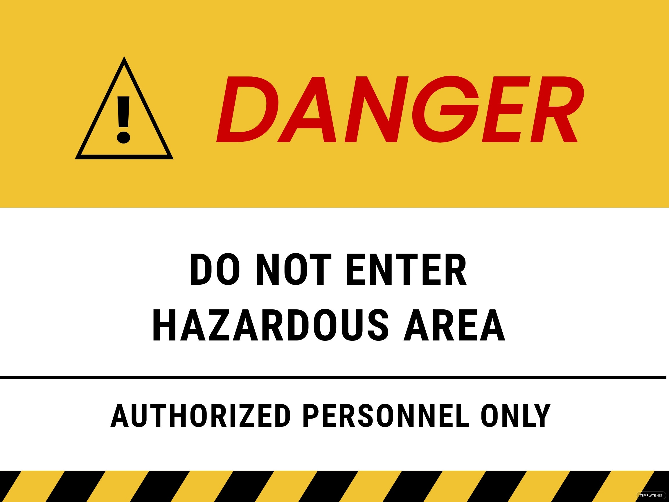 Danger Hazard Area Do Not Enter Stanchion Sign Template.jpe