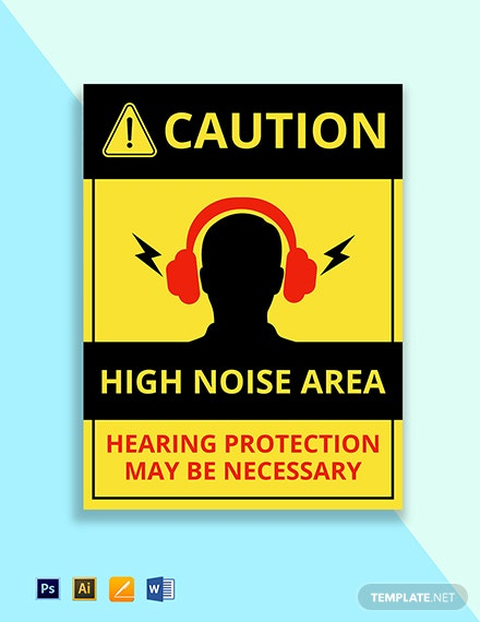 Caution - High Noise Area Hearing Protection May Be Necessary Sign Template