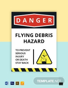 Flying Debris Hazard Sign Template