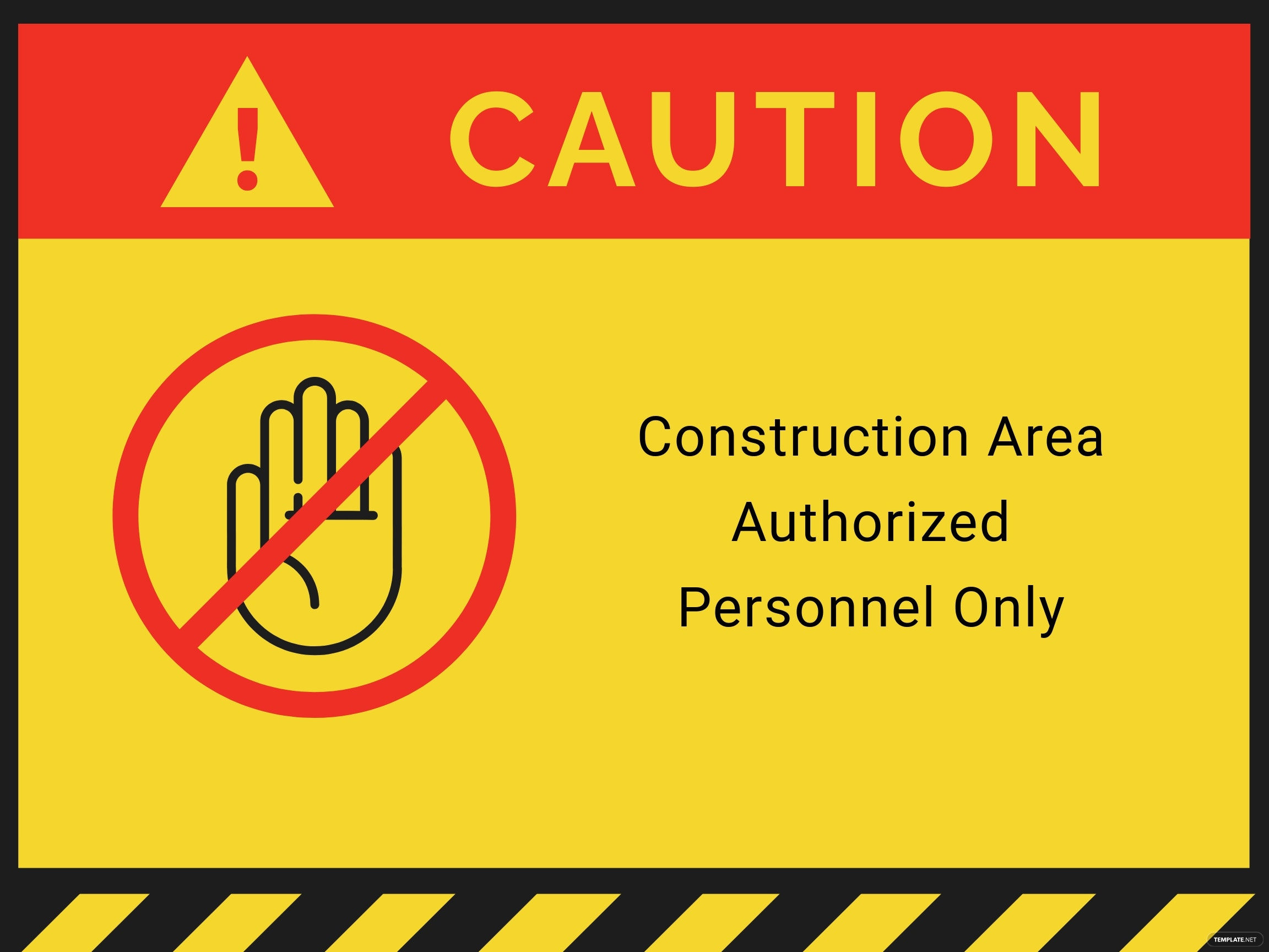 Caution   Construction Area Authorized Personnel Only Sign Template.jpe