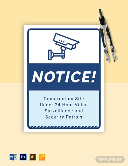 Notice - Under Camera Surveillance and Security Patrols Sign Template