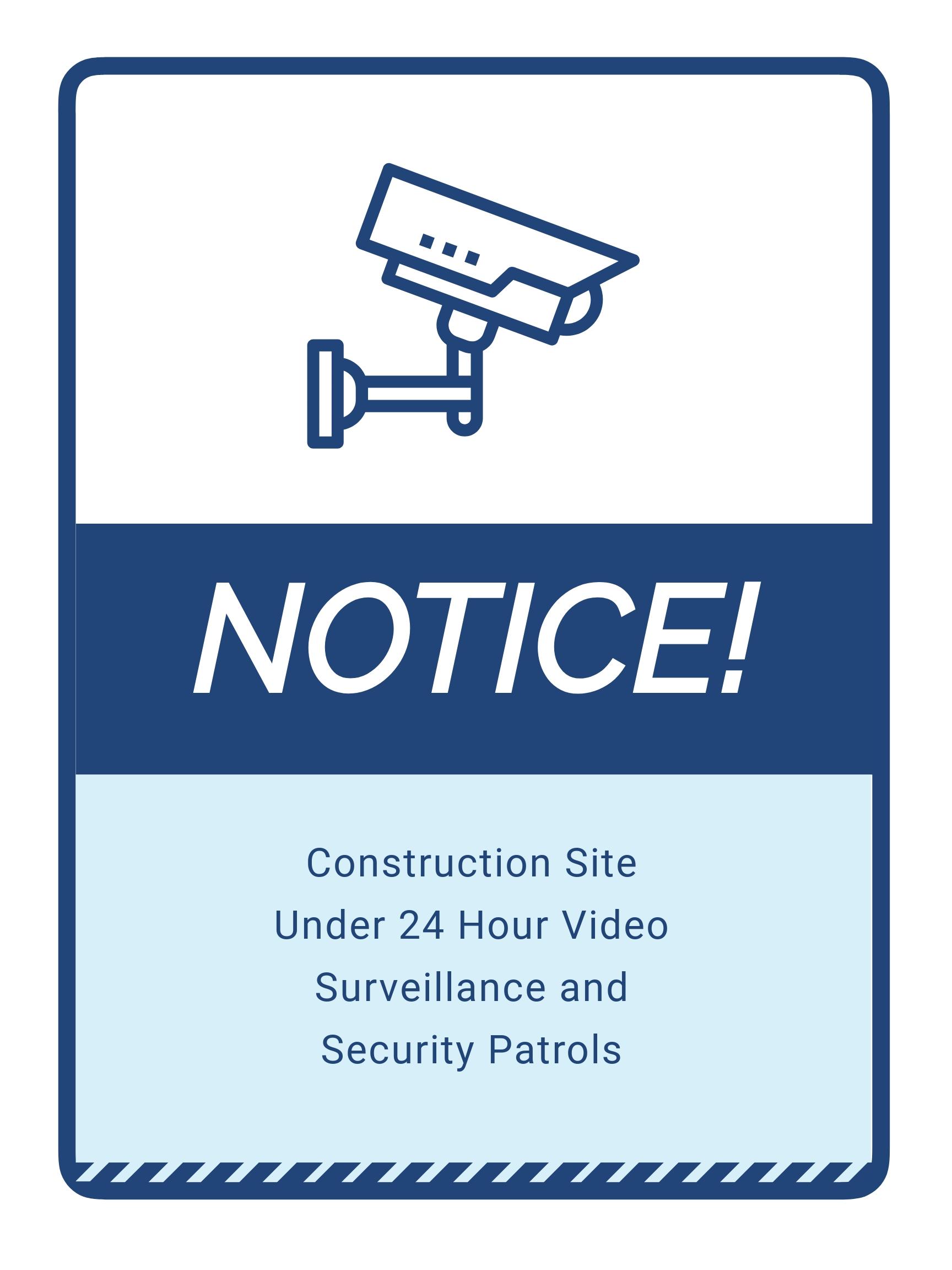 Notice   Under Camera Surveillance and Security Patrols Sign Template.jpe