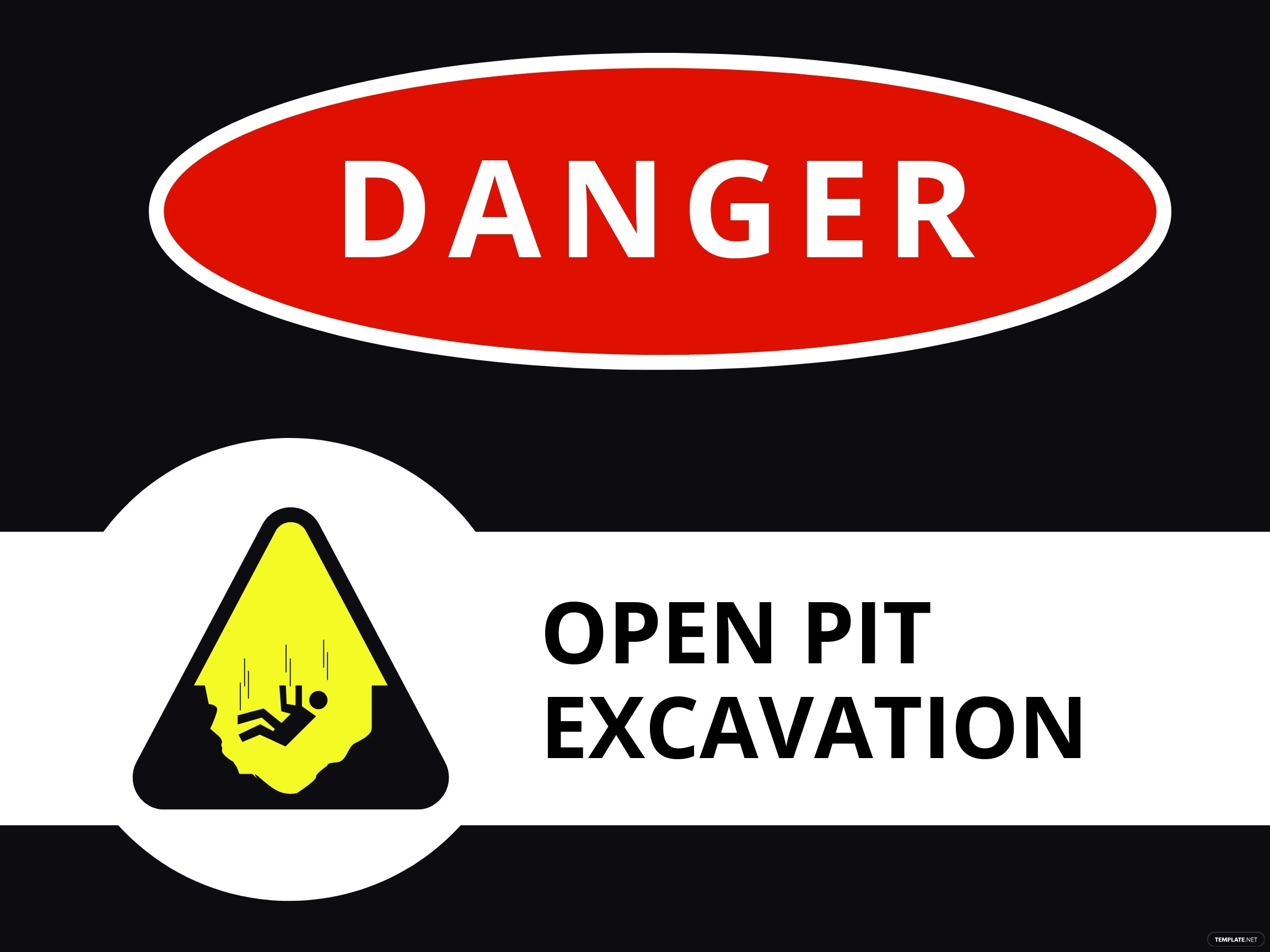 Danger - Open Pit Sign Template