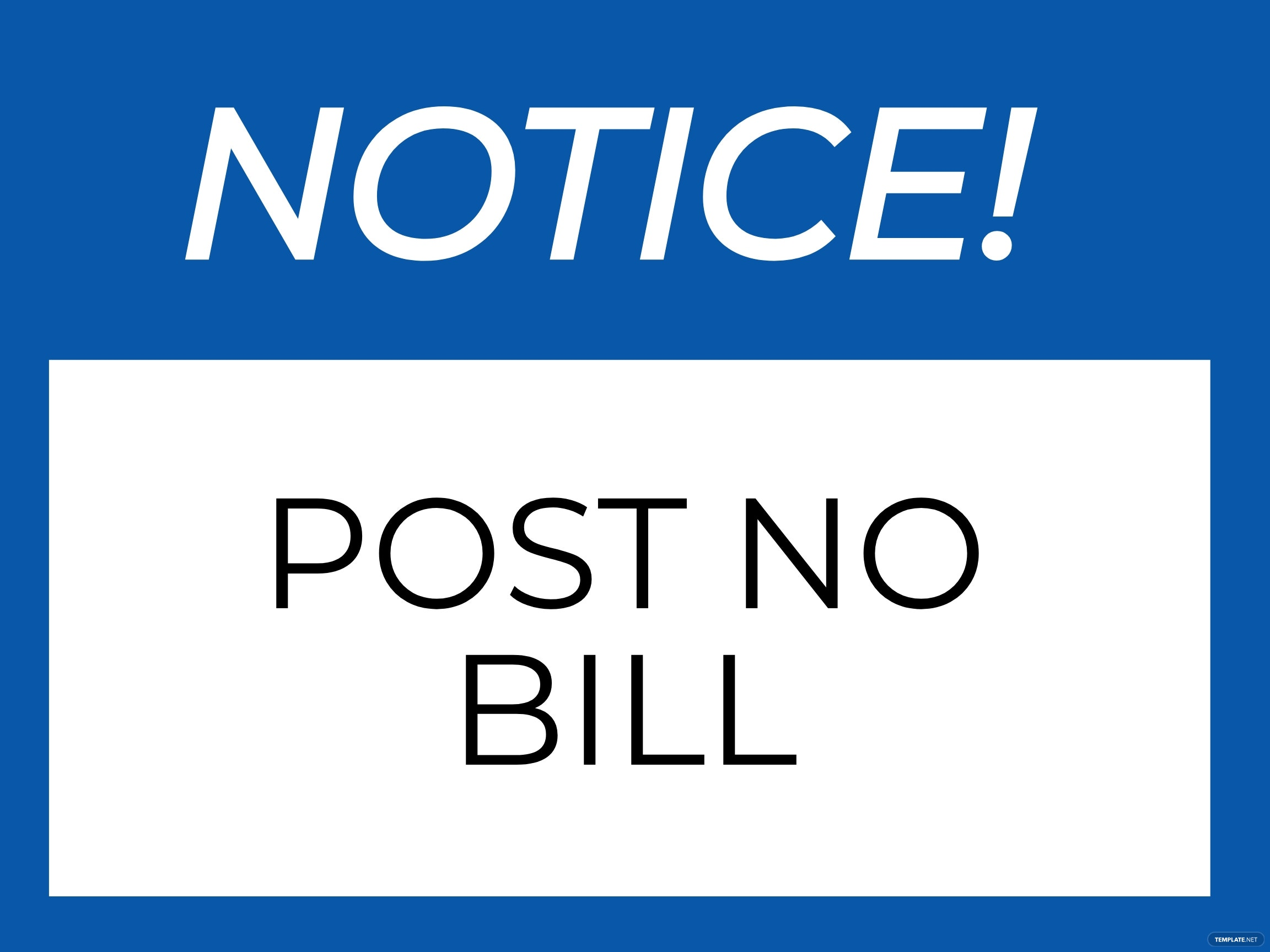 Notice - Post No Bills Sign Template
