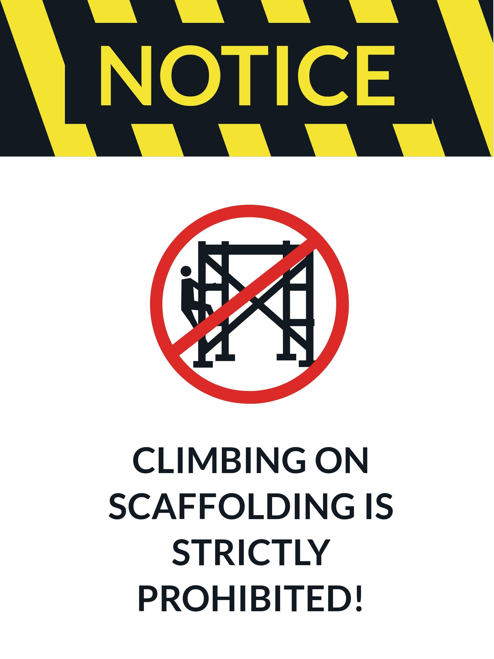 Danger - Do Not Climb on Scaffolding Sign Template