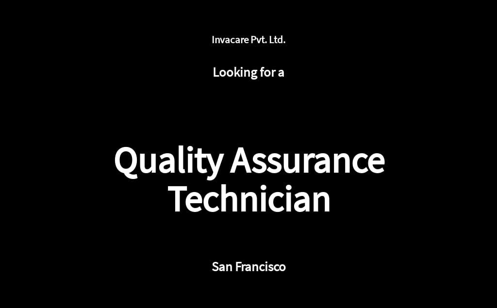 Quality Assurance Technician Job AD/Description Template