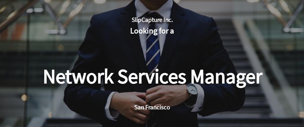 Network Services Manager Job Ad/Description Template