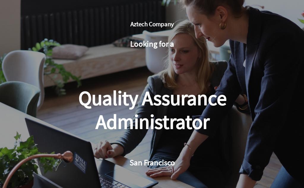Quality Assurance Administrator Job Ad/Description Template