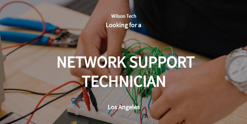 Network Support Technician Job Ad/Description Template