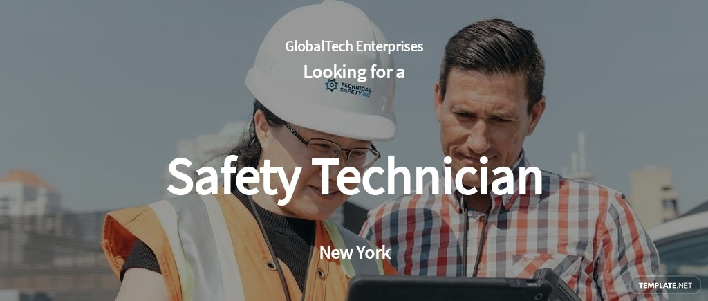 Safety Technician Job AD/Description Template