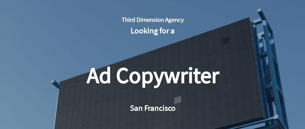 Ad Copywriter Job Ad/Description Template