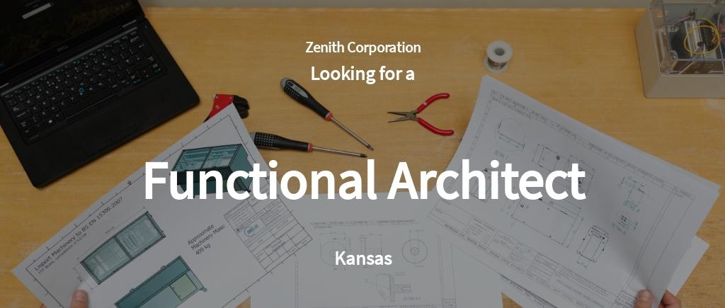 Functional Architect Job AD/Description Template