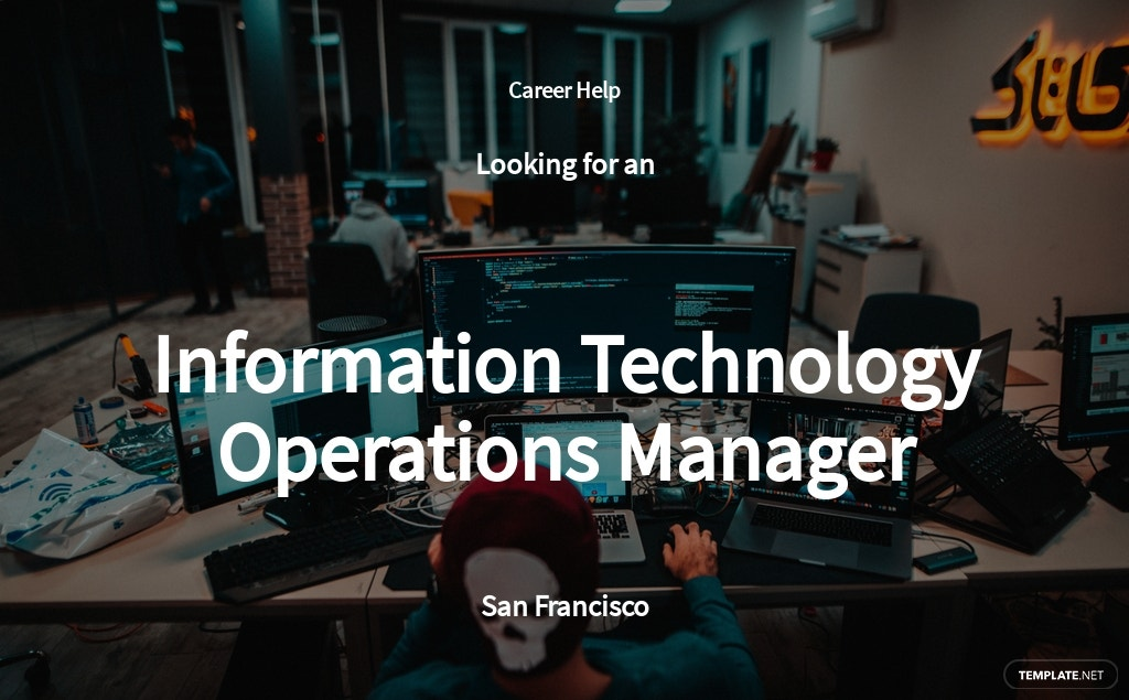 Information Technology Operations Manager Job AD/Description Template