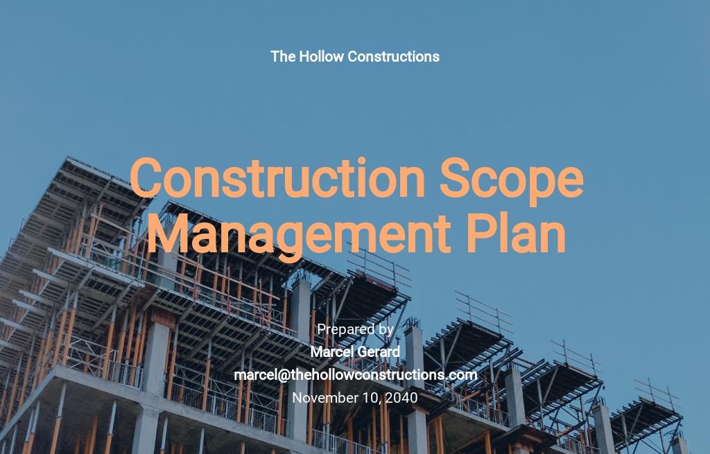 Construction Scope Management Plan Template