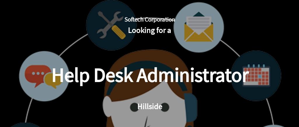 Help Desk Administrator Job Ad/Description Template
