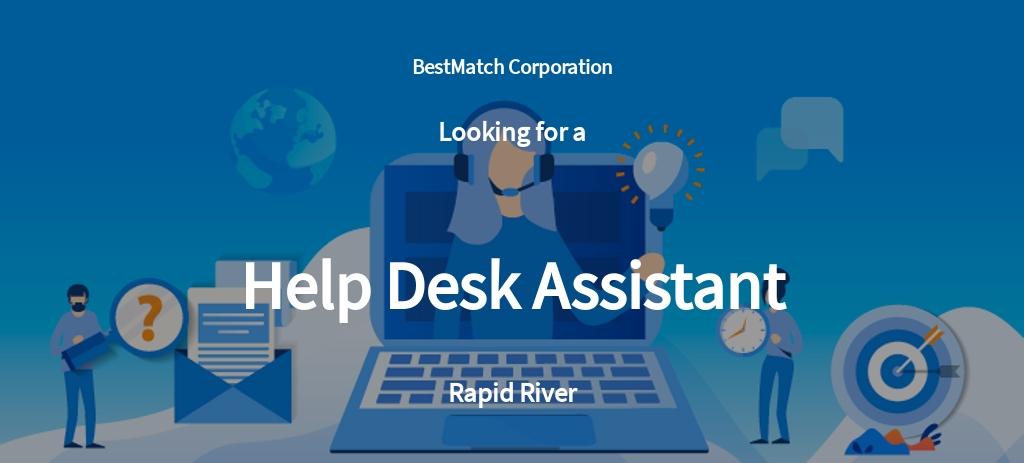 Help Desk Assistant Job Ad/Description Template