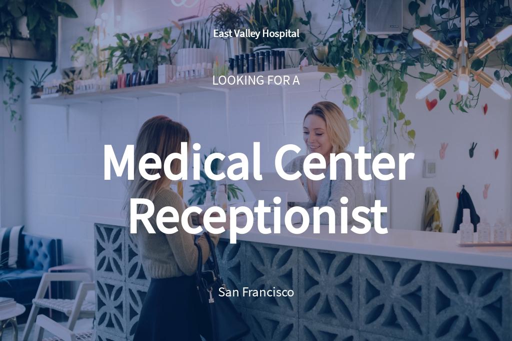 Medical Center Receptionist Job Ad/Description Template