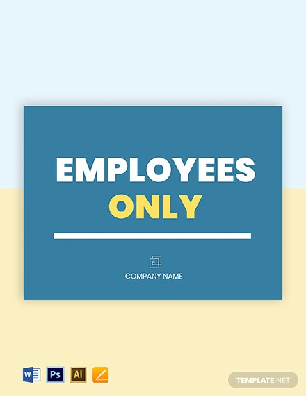 Free Employees Only Sign Template