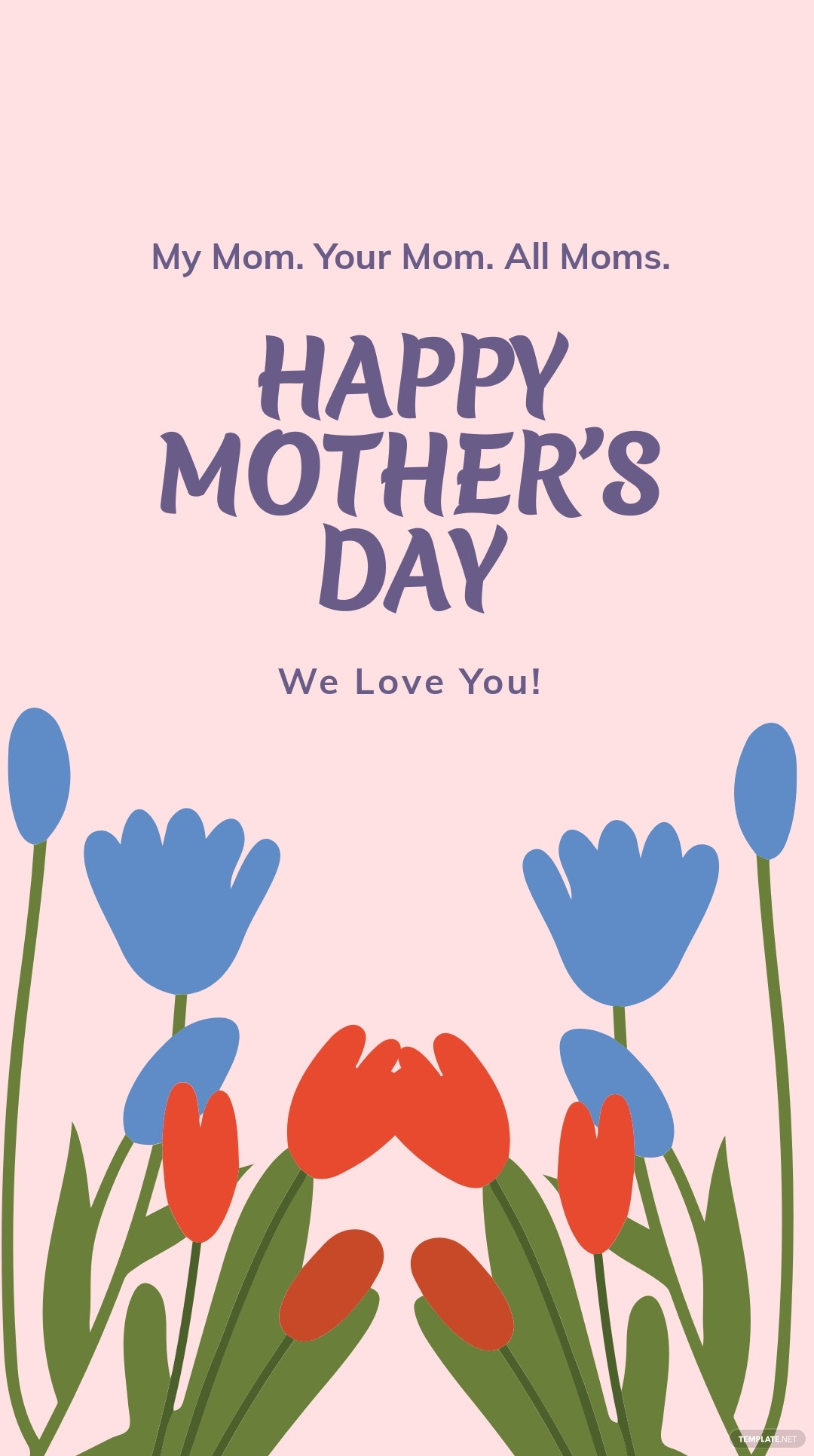 FREE Happy Mother's Day Instagram Story Template