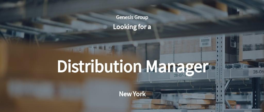 Distribution Manager Job Ad/Description Template