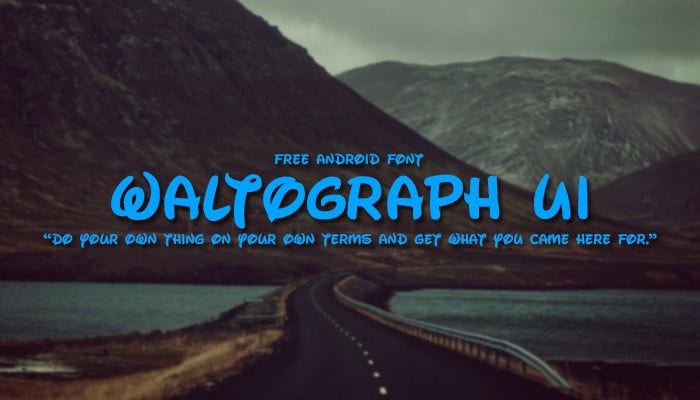 waltograph android font