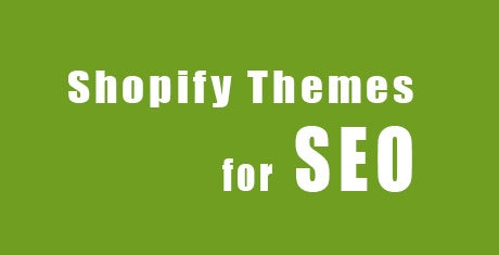 shopify themes for seo