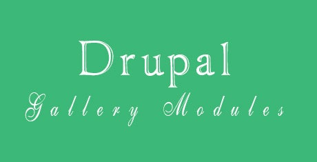 11 Best Drupal Gallery Modules Free Premium Templates