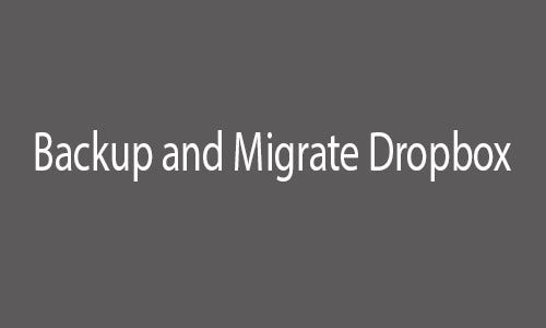 backup and migrate dropbox