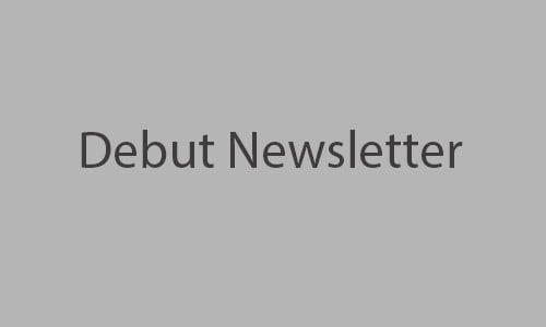debut newsletter