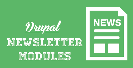 5+ Best Drupal Newsletter Modules / Extensions | Free