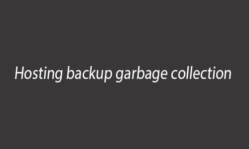hosting backup garbage collection