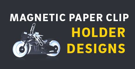 magneticpaperclipholderdesigns