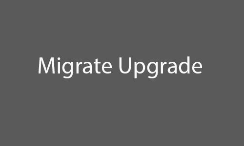 migrate upgrade