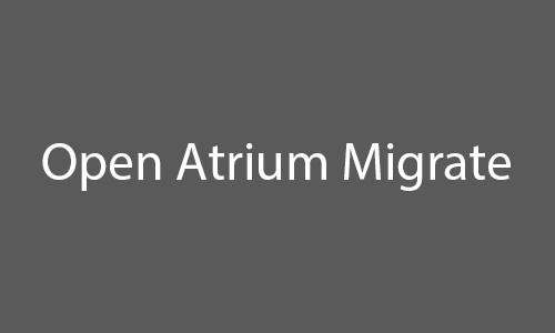 open atrium migrate
