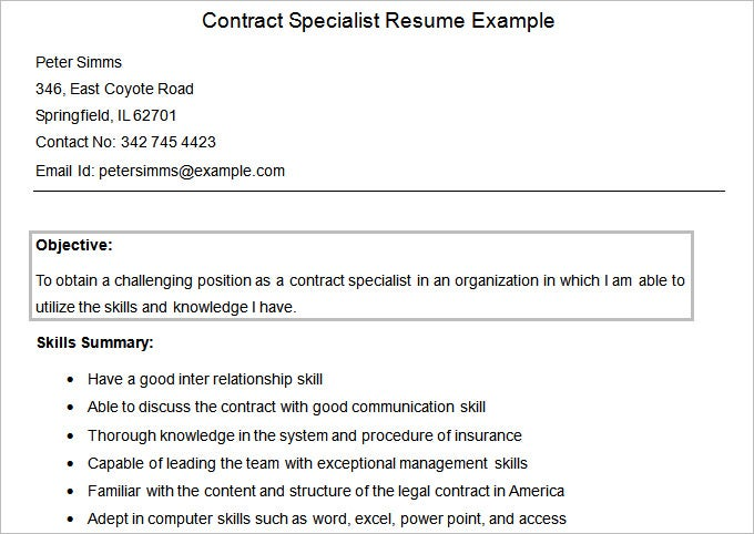 this free sample contract specialist resume example offers tips on how to prepare your resume objective and what are the most important skills to be